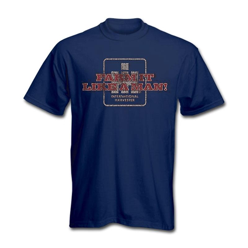 IH Farmall Farm It Like A Man T-Shirt