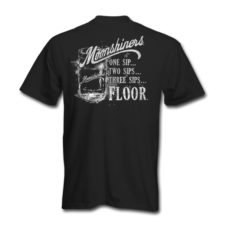 Moonshiners One Sip T-Shirt