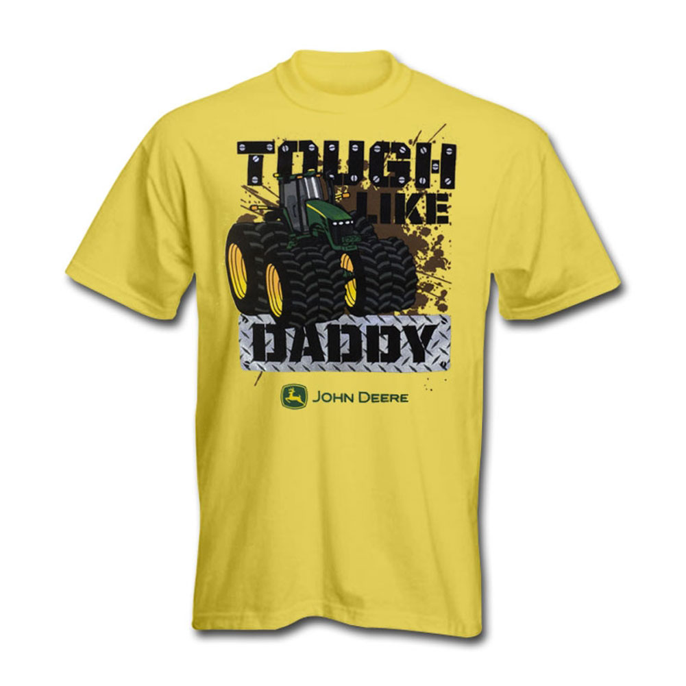 John Deere Tough Like Daddy T-Shirt